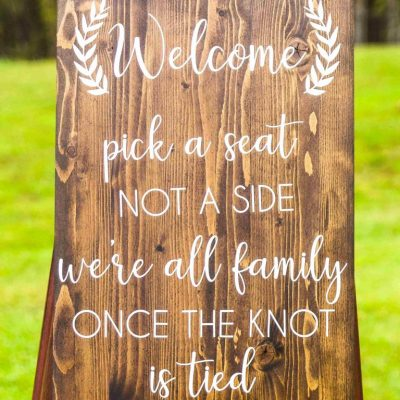 welcome pick a seat sign