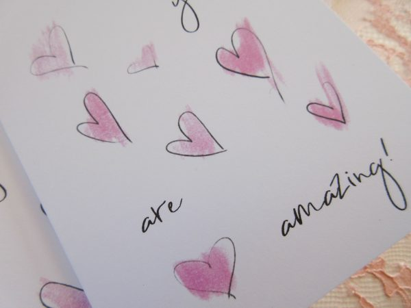 you are amazing pink sketchy hearts valentines day card close up